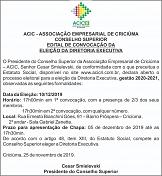 Conselho Superior lança edital para eleição da Diretoria Executiva da Acic