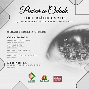 """Série """"Diálogos"""" do Cultura Acic propõe uma reflexão sobre a cidade de Criciúma"""