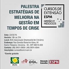 PALESTRA GRATUITA - ESTRATÉGIAS DE MELHORIA NA GESTÃO EM TEMPOS DE CRISE