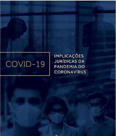 Coronavírus - Implicações jurídicas da pandemia